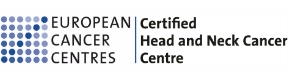 European Cancer Centres Certified Head and Neck Cancer Centre.